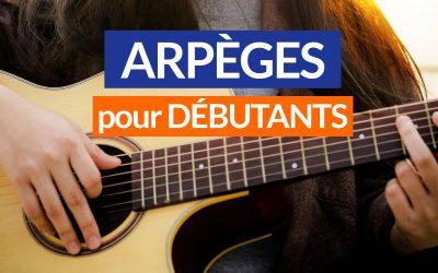 Comment jouer des arpèges à la guitare : tuto facile
