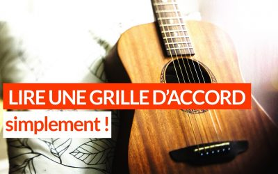 Comment lire une grille d'accords de guitare tuto facile